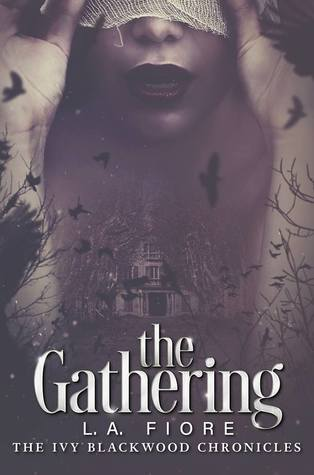 The Gathering (Ivy Blackwood Chronicles, #1)