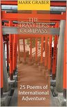 The Traveler's Compass: 25 Poems of International Adventure