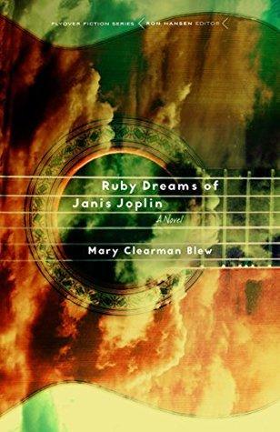 Ruby Dreams of Janis Joplin: A Novel