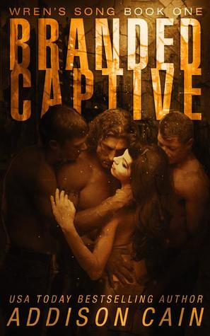 Branded Captive (Wren's Song, #1)