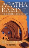 Agatha Raisin and the Terrible Tourist (Agatha Raisin, #6)
