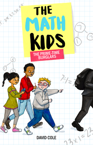 The Math Kids: The Prime-Time Burglars
