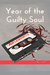 Year of the Guilty Soul by A.M. Leibowitz