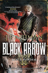 Black Arrow (Black Powder Wars, #3)