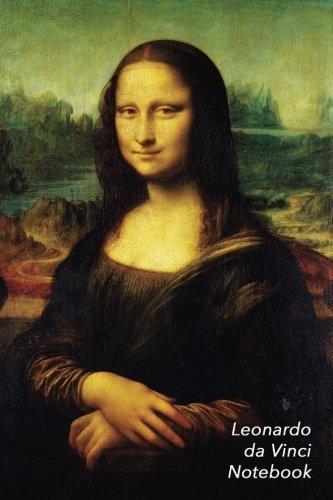 Leonardo Da Vinci Notebook: Mona Lisa Journal 100-Page Beautiful Lined Art Notebook 6 X 9 Artsy Journal Notebook