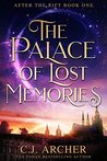 The Palace of Lost Memories (After the Rift #1)