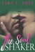 The Soul Shaker (Alpha Aviators, #4)