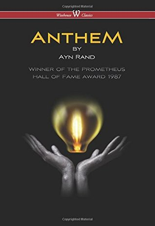 Anthem (Wisehouse Classics Edition) (2016)