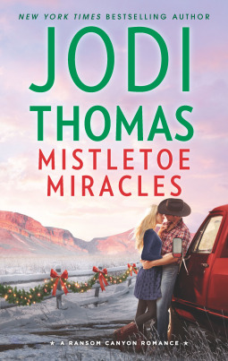 Mistletoe Miracles (Ransom Canyon Book 7)