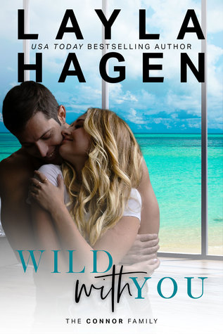 Wild With You by Layla Hagen