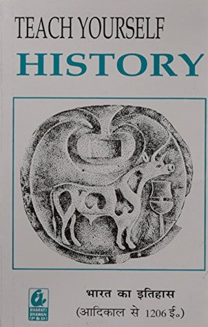 Teach Yourself: History: History of India (Earliest times to AD 1206)