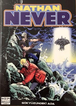 Nathan Never (Nathan Never Cilt, #6)