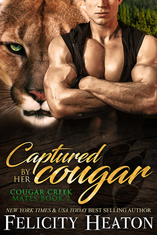 Captured by her Cougar (Cougar Creek Mates, #2)