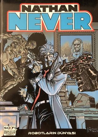 Nathan Never (Nathan Never Cilt, #9)