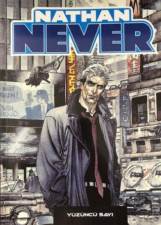 Nathan Never (Nathan Never Cilt, #18)