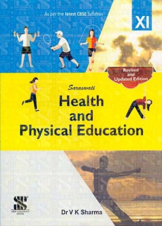 Health and Physical Education Class 11 (E): Educational Book