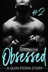 Obsessed #2 by Quin