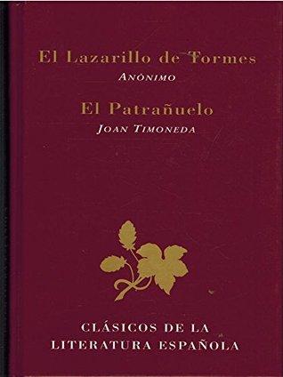 El Lazarillo de Tormes / El patrañuelo