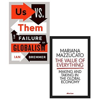 Us vs. them the failure of globalism and value of everything [hardcover] 2 books collection set