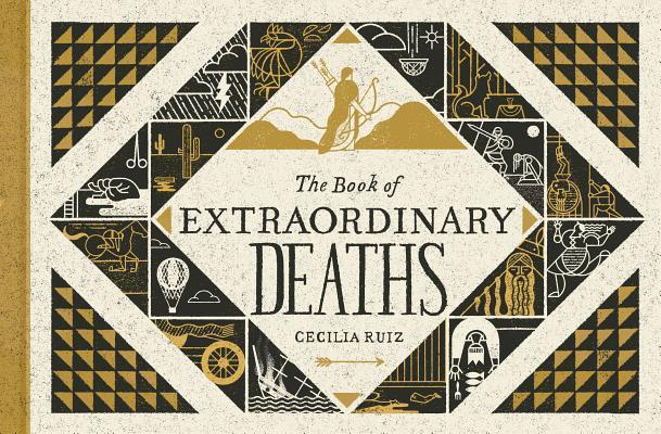The Book of Extraordinary Deaths: True Accounts of Ill-Fated Lives