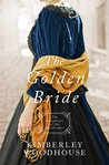 The Golden Bride (Daughters of the Mayflower #8)