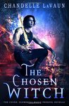 Download ebook The Chosen Witch (The Coven: Elemental Magic #0.5) by Chandelle LaVaun