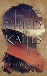 Child of the Kaites (The Firstborn's Legacy, #1)