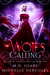 Wolf's Calling by M.H. Soars
