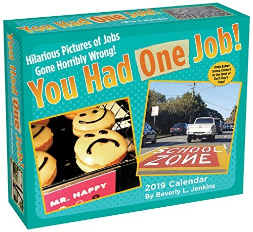 You Had One Job 2019 Day-to-Day Calendar