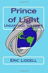 Prince of Light (Unearthed) (Volume 1)