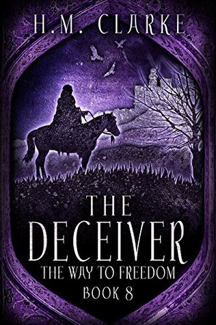 The Deceiver (The Way to Freedom Series Book 8)