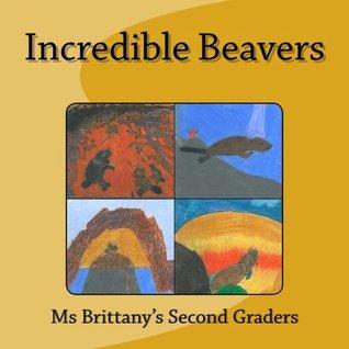 Incredible Beavers