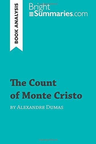 The Count of Monte Cristo by Alexandre Dumas (Book Analysis): Detailed Summary, Analysis and Reading Guide