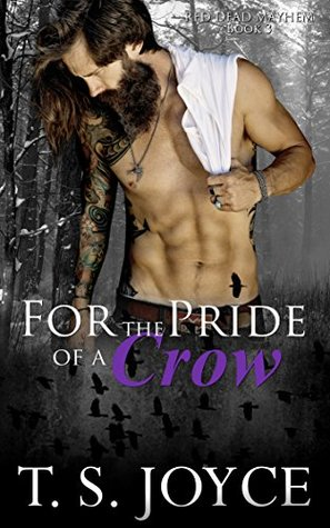 For the Pride of a Crow