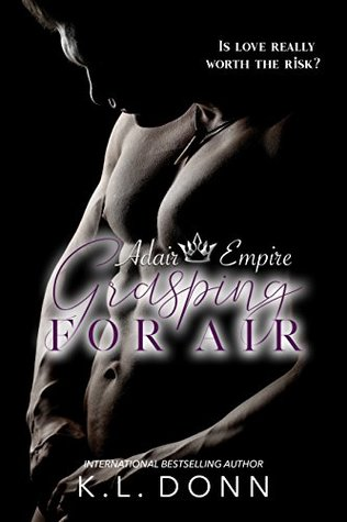 Grasping For Air (Adair Empire #6)