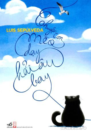 Chuyện Con Mèo Dạy Hải Âu Bay