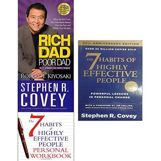 Rich dad poor dad and 7 habits of highly effective people personal workbook 3 books collection set