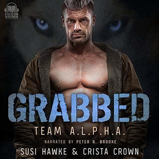 Grabbed (Team A.L.P.H.A. #1)