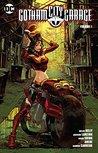 Gotham City Garage, Vol. 1 by Collin Kelly