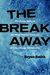 The Breakaway: The Inside Story of the Wirtz Family Business and the Chicago Blackhawks