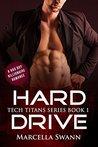Hard Drive: A Bad Boy Billionaire Romance (Tech Titans Book 1)