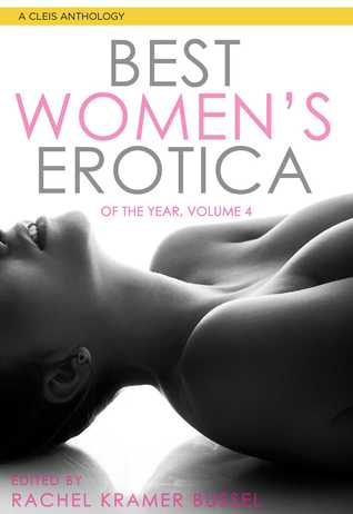 Best Women's Erotica of the Year Volume 4