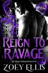 Reign To Ravage by Zoey Ellis