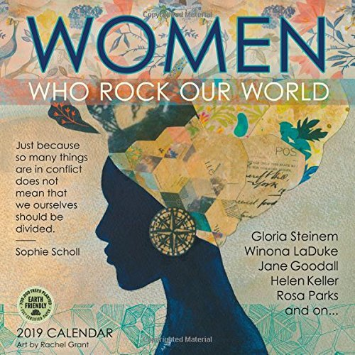 Women Who Rock Our World 2019 Wall Calendar: Art by Rachel Grant