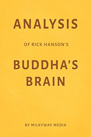 Analysis of Rick Hanson's Buddha's Brain by Milkyway Media