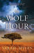 The Wolf Hour by Sarah Myles