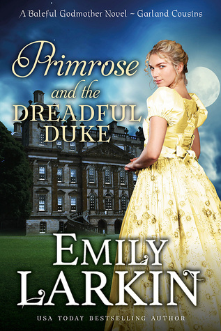 Primrose and the Dreadful Duke (Garland Cousins, #1)