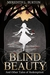 Blind Beauty and Other Tales of Redemption by Meredith Leigh Burton