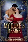My Duke's Desire (Wicked Lords of London Book 4)