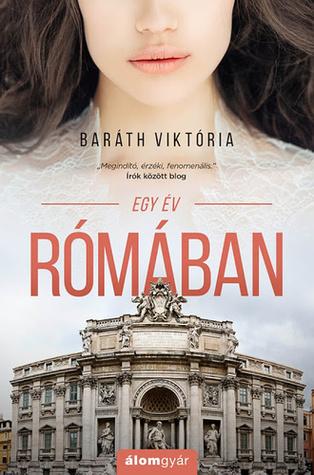 Egy év Rómában by Viktória Baráth